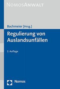 RA_Frese_Buchautor_Regulierung_von_Auslandsunfaellen_Bachmeier